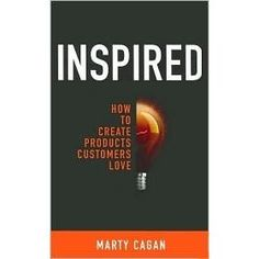 Marty Cagan - Continuous Innovation: How to Create Products Customers Love Management Books, Lessons Learned, Reading Lists, Books To Read, Innovation, Love, Learning, Create, Inspired
