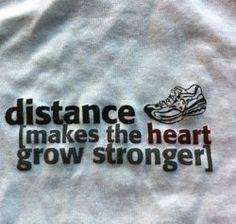 truest statement... I never loved running like I do until we began our long-distance relationship :)