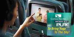 Cathay Pacific Partners With #PureYoga To Bring Yoga To The Sky!  \