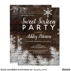 Rustic snowflakes wood winter sweet 16 card Rustic snowflake winter brown wood christmas sweet sixteen birthday party typography. elegant, modern and winter wonderland baby shower party theme featuring snowflakes, falling snow, stardust and snowy pines branches in white. Perfect for winter celebrations, Christmas and New Year's eve baby showers . Text fully customizable