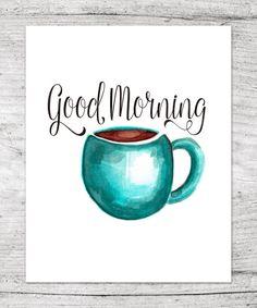 Good Morning Aqua Blue Coffee Mug Ink by LifeLoveandLavender Blue Coffee Mugs, Coffee Illustration, Coffee Poster, Aqua Blue, Good Morning, Kitchens, Ink, Pretty, House