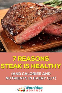 7 Reasons Steak is Healthy (and Calories and Nutrients in Every Cut). Rather than being a dangerous food, the science suggests red meat is healthy, so here are seven science-backed reasons to include steak in your diet. It's the ultimate low carb and keto food, and it's delicious too. Don't worry about including it in your meals because it is a health food. via @nutradvance