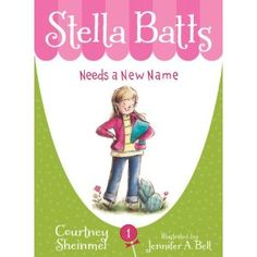 Stella Batts: Needs a New Name « Booktalking