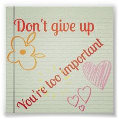 Dont give up poster