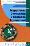 Migraciones, convivencia y educación intercultural