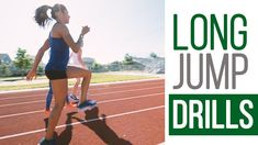 Long Jump and Triple Jump Skills and Drills Jump Workout, Sprint Workout, Plyometric Workout, Plyometrics, Weight Training Workouts, Speed Training, Track Workouts For Sprinters, Running Drills, Running Tips