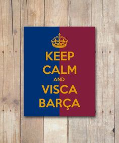 Print It Yourself Keep Calm and Visca Barça by PlaymakerPrints, $5.00 #barcelona #soccer #poster