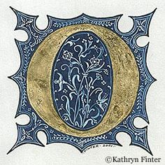 Typography - Alphabet Manuscript Illumination by Kathryn Finter - Letter O Medieval Manuscript, Medieval Art, Renaissance Art, Calligraphy Alphabet, Typography Letters, Font Alphabet, Illuminated Letters, Illuminated Manuscript, Painting & Drawing