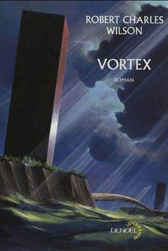 Vortex, dernier volet de la trilogie de Wilson amorcée avec Spin. It rocks.