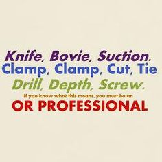 ROFL . . . our ST instructor has this imprinted on our brains:  clamp, clamp, cut, tie, tie.  I must show her this.