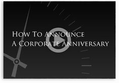 How to Announce a Corporate Anniversaryhttp://vividgreetings.com/article/25-ways-to-celebrate-your-company-anniversary/