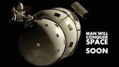 MAN WILL CONQUER SPACE...SOON: And from there an expedition to map the Moon in preparation for its habitation
