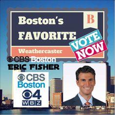 Vote for @ericfisher of @CBSboston Boston's Favorite #Weathercaster 2014 Survey @ http://bit.ly/bosfav