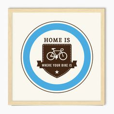 Home is where your bike is - screen print – blue