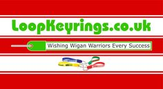 We're looking forward to seeing this www.LoopKeyrings.co.uk advert in print and on screen via Wigan Warriors' various communications channels throughout the 2013 Super League season.