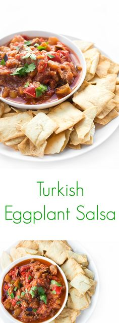 This Turkish Eggplant Salsa is one of my favorite appetizers. It is smoky, slightly sweet and completely addictive!