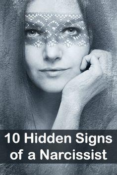 10 Hidden Signs of a Narcissist ~ http://personalitybuzz.com/10-hidden-signs-of-a-narcissist/