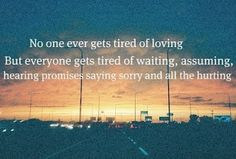all the hurting...I realized I waited too long.