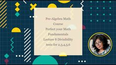 (Math Course) Divisibility tests for 2,3,4,5,6 -Lecture 8-Perfect your M... Online Math Courses, Basic Math, Algebra, Foundation, Youtube, Elementary Math, Common Core Math, Foundation Series, Youtubers