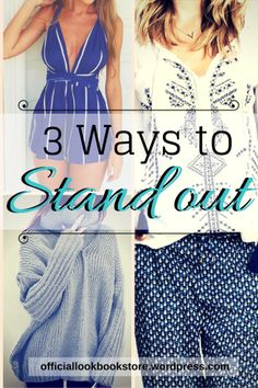 3 Ways to Stand Out