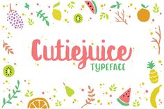 Cutiejuice Typeface (25% Off) by Reichi Firmansyah on @creativework247