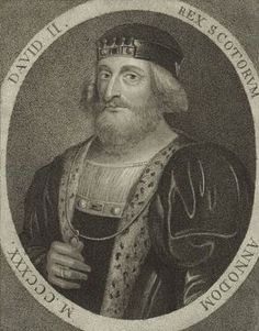 David II, King of Scotland 1324-1371- son of Robert the Bruce & Elizabeth de Burgh. In accordance with the terms of the Treaty of Northampton, David married Joan, the daughter of Edward II & Isabella of England (he was 4 & she was 7 yrs old). Ironically she was the granddaughter of Edward Longshanks - the Hammer of the Scots...  20th G GRAND UNCLE