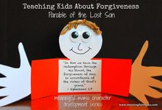 Teaching Kids Forgiveness - Parable of the Lost Son Craft. This is .part of a CHARACTER DEVELOPMENT SERIES at Meaningful Mama