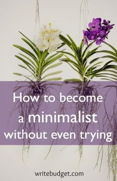 How to become a minimalist without even trying. My personal experience with minimalism.