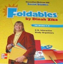 foldables for social studies | Dinah Zikes foldables for grades 16 MacmillanMcGrawHill social studies ...