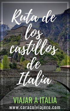 Viajar a Italia ruta de los castillos del norte #viajar #Italia Travel Magazines, Italy Travel, Just In Case, Places To Visit, Around The Worlds, Europe, Love, Brazil, World