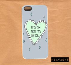 It's Ok Not To Be Ok iPhone 5 case by Heavaens on Etsy, $11.99