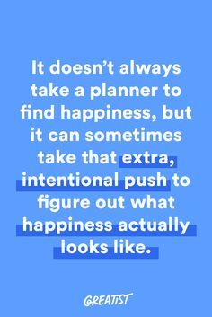 """""""In the end, I didn't need some abstract, momentous, deeply mysterious aha moment to unlock my happiness.""""  #greatist http://greatist.com/live/happiness-planner-what-i-learned-from-using-one"""