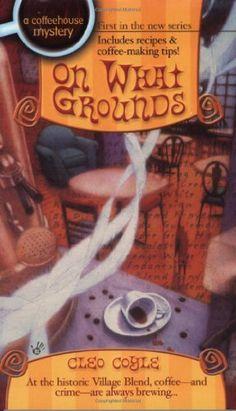 On What Grounds (Coffeehouse Mysteries, No. 1) by Cleo Coyle,http://www.amazon.com/dp/042519213X/ref=cm_sw_r_pi_dp_ZPHYsb1CJJ09WKAZ