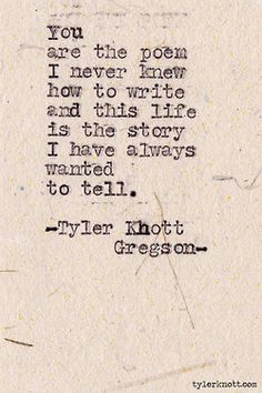 It kind of makes you think -typewriter Series by Tyler Knott Gregson Great Quotes, Quotes To Live By, Me Quotes, Inspirational Quotes, Famous Quotes, Drake Quotes, Romance Quotes, Crush Quotes, Wisdom Quotes