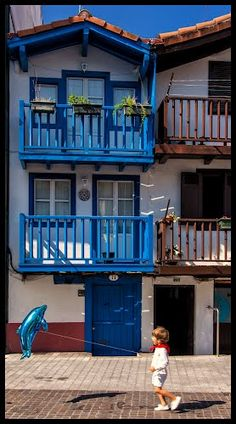 Hondarribia  Pais Basc--(this is like a fairy-tale village in the Basque region of northern Spain-L)