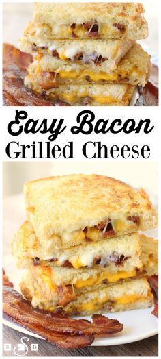 Bacon Grilled Cheese ~ Easy, simple and crazy delicious