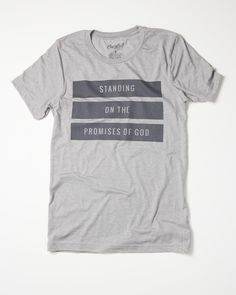 Standing On The Promises Of God - Tee