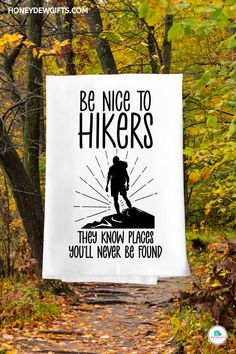 Are you looking for cute and funny gifts for hikers to give your partner? This hiking hand towel makes a hilarious gift for birthdays, anniversaries, housewarming, or just about any occasion. Anyone who enjoys hiking or camping will love to have one of these camper dish towels.