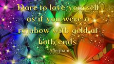 Quotation dare to love yourself by Aberjhani posted by Pearl Buddha on Facebook