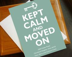 Moving CardKept Calm and Moved On by amstudioartanddesign on Etsy, $15.00