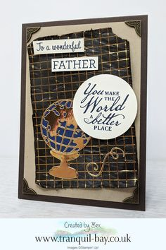Father's Day card made using the Family Party Stamp Set and products from the lovely new World of Good Suite from Stampin' Up! The World of Good Suite will be available on June 2020 for customers to purchase. Masculine Birthday Cards, Masculine Cards, Travel Cards, Fathers Day Cards, Good Good Father, Stampin Up Cards, Beautiful World, Making Ideas, Paper Crafts