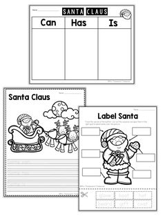 Fun Santa Claus activities that also practice skills!  -Venn diagram -Can-Has-Is chart -Label Santa