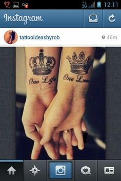 One life, one love, tattoo ideas, tattoos for couples, tattoos for women, tattoos for men, wrist tattoos, crown tattoos, arm tattoos, medium tattoos, cute tattoos, love tattoos
