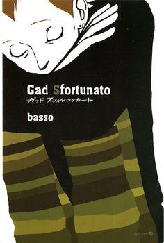 Gad Sfortunato - Basso