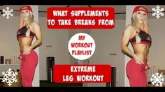 What supplements to take BREAKS from, My Workout Playlist, & Extreme Leg Workout. | Vlogmas - YouTube