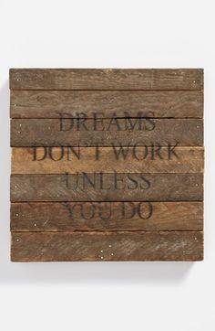 'Dreams Don't Work' Repurposed Wood Wall Art | Nordstrom