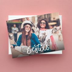 There's nothing better than a BESTIE!