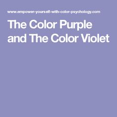 The Color Purple and The Color Violet