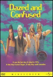 Dazed and Confused.....LOVE this movie! That Martha Washington was one hip, hip lady!!