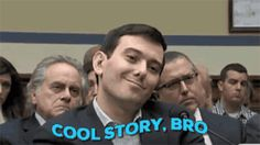 New trending GIF on Giphy. smirk cool story bro smirking martin shkreli cool story. Follow Me CooliPhone6Case on Twitter Facebook Google Instagram LinkedIn Blogger Tumblr Youtube